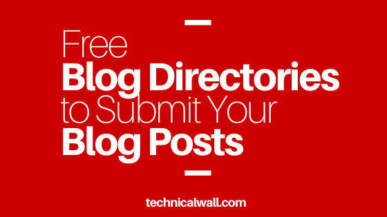 Free Blog Directories to Submit Your Blog Posts
