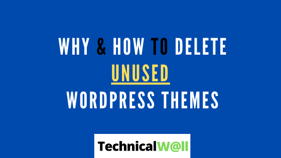 how to delete unused WordPress theme