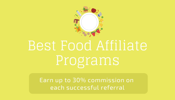 Best Food Affiliate Programs