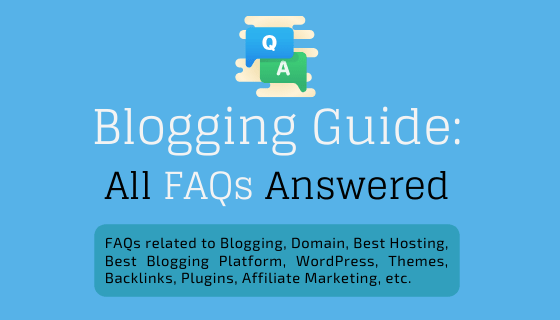 Blogs FAQs