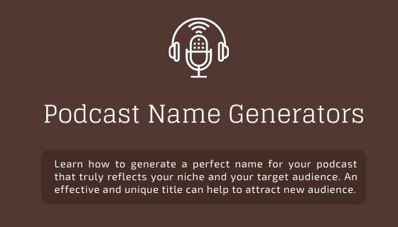 Podcast Name Generators